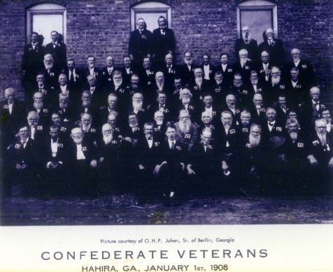 Confederate Veterans, Hahira, Georgia, January 1, 1908  (1)  W. A. Ram, Dec 31, 1845 (2) J. W. Rouse, Aug 12, 1843  (3) H. C. Lang, July 13, 1839  (4) E. J. Williams, Oct 21, 1842  (5) J. A. Mobley, June 23, 1839  (6) M. M. Howard, Dec 19, 1848  (7) J. H. Tillman, 1842  (8)  Hardy Christian, Aug 31, 1838  (9) Jno L. Right, Dec 20, 1844  (10)  J. P. Powers, 1840  (11) M. C. Futch, Aug 20, 1836  (12)  C. H. Shaw, June 8, 1842  (13)  S. B. Dampier, Nov 18, 1835  (14)  T. A. Judge, Nov 22, 1843  (15)  J. W. Taylor, Oct 25, 1833  (16)  B. J. Sirmans, Feb 24, 1847  (17)  S. W. Register, Aug 5, 1839  (18)  A. Cowart, Dec 29, 1843  (19) J. T. Courson, Mar 22, 1848  (20)  J. M. Patterson, May 27, 1840 (21) Elbert Mathis, Oct 4, 1836  (22)   M. A. Tolar, Dec 8, 1832  (23)  J. H. King, Nov 3, 1839  (24)  G. W. Robinson, May 1, 1833  (25)  W. M. Watson, 1840  (26)  Jessie Moore, June 12, 1839   (27)  N. J. Money, Mar 28, 1845  (28)  A. Dixon, May 10, 1847  (29)  W. J. Lamb, Apr 20, 1837  (30)  Troy Thomas, Jan 13, 1833   (31)  W. W. Joyce, May 3, 1832   (32)  W. H. Green, Apr 13, 1834  (33)  W. H. Dent, Oct 12, 1844  (34)  Jas. W. Parish, Mar 2, 1847  (35) to get from photo owner  (36)  ditto (37)  ditto   (38)  Blu Sirmans, Nov 15, 1839   (39)  J. A. Lawson, July 10, 1836  (40)  J. J. Parrish, Sept 11, 1834  (41)  R. W. Roan, June 18, 1846  (42)  A. T. Tadlock, March 27, 1835  (43)  W. R. Starling, May 3, 1831  (44)  W. M. Lawson, Sept 7, 1834  (45)  W. E. Stephens, Dec 15, 1849  (46)  G. W. Powell, March 3, 1847  (47)  J. F. Barfield, July 7, 1833  (48)  W. W. Rutherford, Oct 18, 1825  (49)  J. J. Hutchinson, Oct 1, 1843  (50)  G. C. Hodges, Oct 13, 1846  (51) T. E. Swilley, Sept 22, 1843  (52)  J. I. Martin, Spt 21, 1844  (53)  E. J. Shanks, March 3, 1840  (54)  H. L. Smith, Dec 28, 1841  (55)  G. W. Stephens, Jan 8, 1833   (56)  T. A. Roberts, July 6, 1844  (57)  T. L. Wiseman, June 4, 1838  (58)  W. W. Wilkderson, June 10, 1830  (59)  H. B. Lawson, Aug 28, 1844  (60)