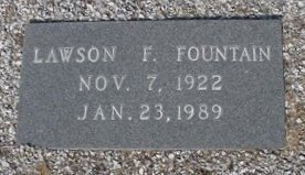 Grave marker of Lawson F. Fountain, Nov 7, 1922, Jan 23, 1989, Beaver Dam Cemetery, Ray City, GA