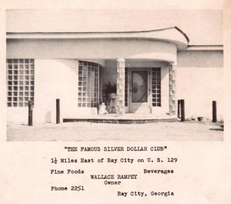 1951- Silver Dollar Club - Ray City, GA