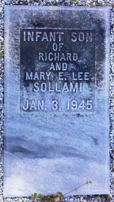 Infant son of Richard and Mary E. Lee Sollami, Jan 3, 1945. Beaver Dam Cemetery, Ray City, GA.
