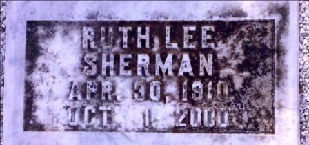 Grave marker of Ruth Lee Sherman (1910-2000), Beaver Dam Cemetery, Ray City, GA.