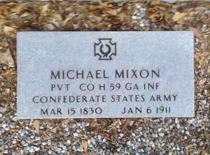 Gravemarker of Michael Mixon, Private, Company H, 59th Georgia Infantry, CSA, 19 Mar 1830 - 6 Jan 1911, New Bethel Baptist Church Cemetery.