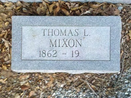 Gravemarker of Thomas L. Mixon, 1862 - 19__. New Bethel Baptist Church Cemetery, Lowndes County, GA