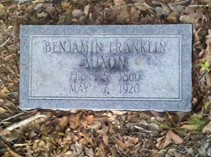 Gravemarker of Benjamin Franklin Mixon, 15 Feb 1860 - 7 May 1920, New Bethel Baptist Church Cemetery, Lowndes County, GA