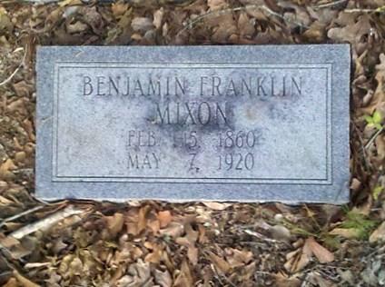 Gravemarker of Benjamin Franklin Mixon, 15 Feb 1860 - 7 May 1920, New Bethel Baptist Church Cemetery, Lowndes County, GA