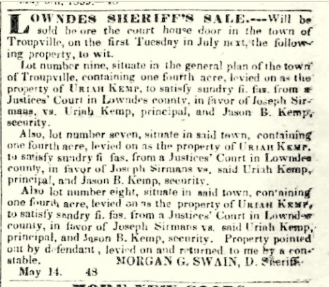 Deputy Sheriff Morgan G. Swain advertised for the Lowndes County Sheriff's Sale, May 21. 1839
