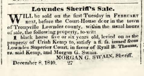 As reflected in the legal advertisements in the Milledgeville Federal Union, Morgan G. Swain entered duty as Sheriff of Lowndes County, GA. in  1840.