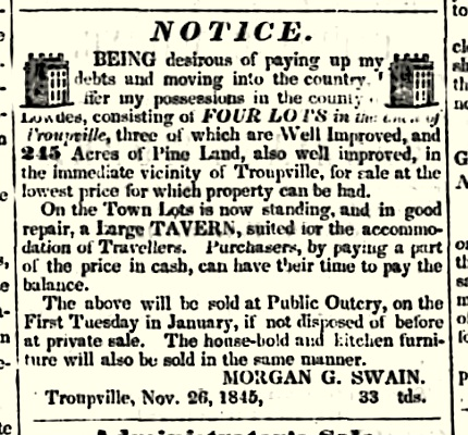 In November 1845, Morgan G. Swain advertised to sell the Jackson Hotel and his Troupville, GA property.