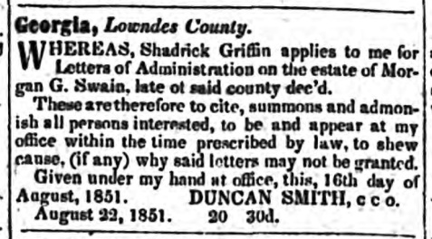 1822 Legal advertisement for administration of the estate of Morgan G. Swain, appeared in The Albany Patriot, August 22, 1851.