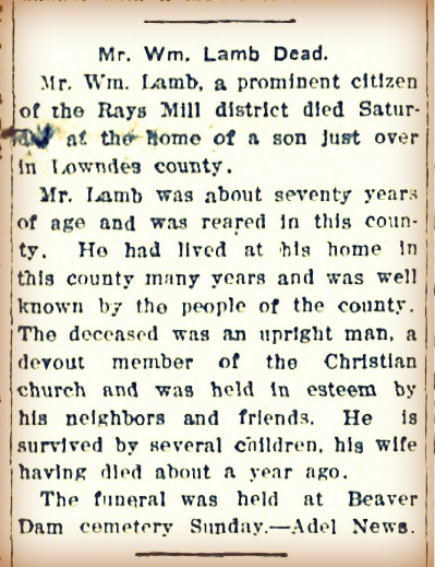 William Joseph Lamb died June 13, 1908.  His obituary appeared in th June 23, 1908 edition of The Valdosta Times.