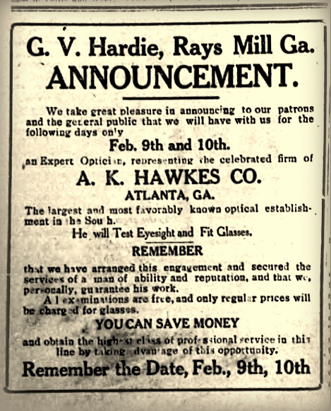Feb 3, 1912 announcement in The Valdosta Times: G. V. Hardie, Ray City Druggist, brings optomistrist to town.