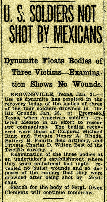 January 31, 1916 edition of The Day, New London, CT reports on the recovery of the bodies of three soldiers who drowned in the Rio Grande. The body of Owen Leonard Clements is reported still missing.