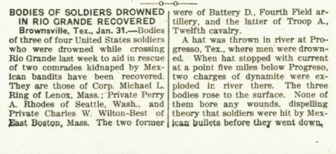 Bodies of soldiers drowned in the Rio Grande recovered.  The Day Book, January 31, 1916.