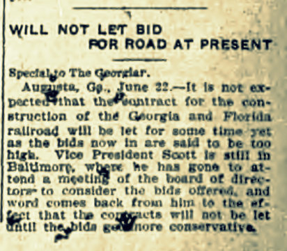 June 22, 1907 The Atlanta Georgian and News announcemed that the Georgia and Florida Railroad would not be letting a constrruction contract for some time.