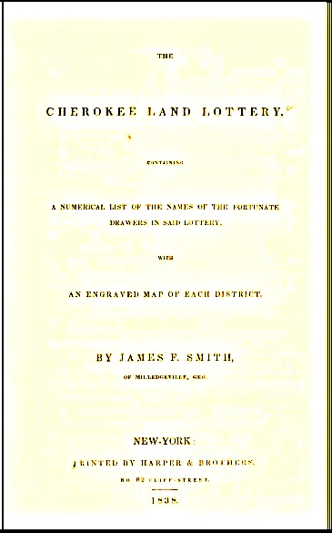 Cherokee land lots were parceled out to white Georgians in one of the two state land lotteries held in 1832. The state conducted a total of eight lotteries between 1805 and 1833.
