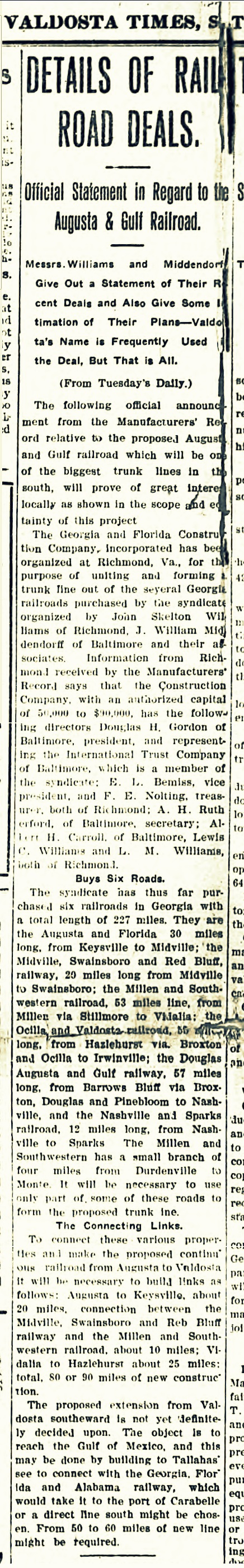 March 10, 1906 The Valdosta Times reports on the organization of the Georgia and Florida Construction Company by John Skelton Williams.