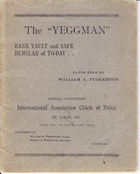 The Yeggman, by William Pinkerton.