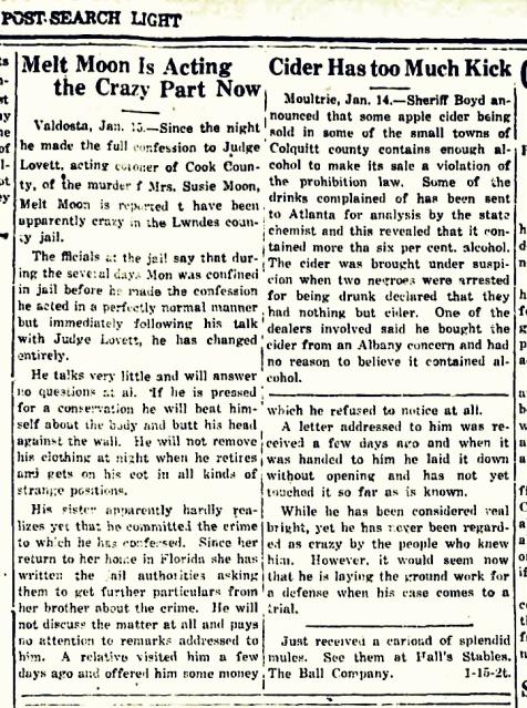 Melton Moon, aka Milton Hinson, is acting the crazy part in advance of trial. Bainbridge Post-Searchlight, Jan 22, 1920.