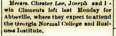 A personal mention in th September 9, 1904 edition of the Tifton Gazette. Irwin and Joe Clements, and Chester L. Lee headed to college.