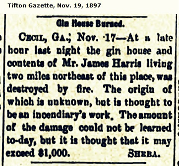 James Harris' gin house hit by fire, 1897.