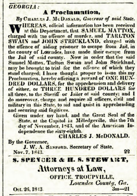 Samuel Mattox escapes from Troupville, GA jail, 1843.