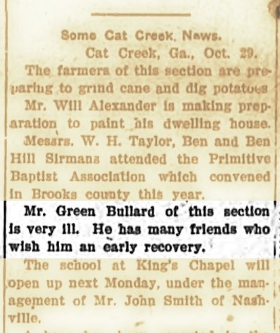 November 2, 1907 Valdosta Times reports Green Bullard is very ill.