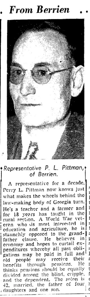 Perry L. Pittman, the State Representative from Ray City, GA.