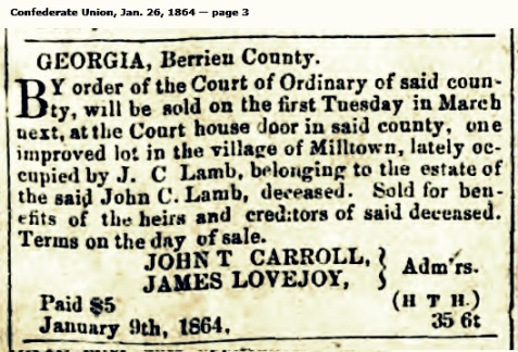 Disposition of the Milltown, GA property of John C. Lamb, 1864.