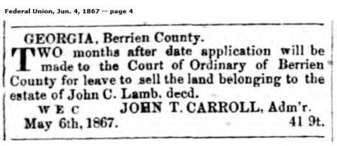 The estate of John C. Lamb was administered by his cousin, John T. Carroll, in 1867.