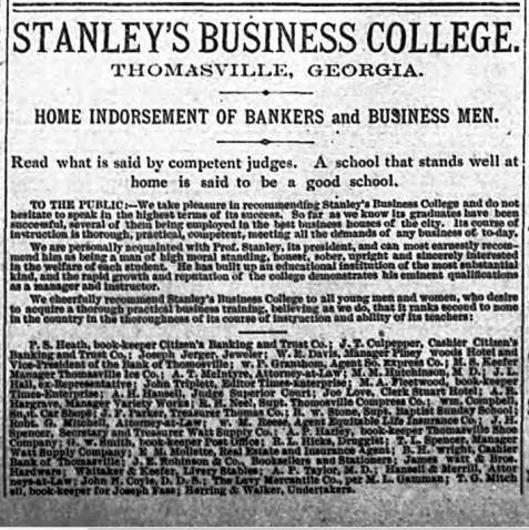 Advertisement for Stanley's Business College, Thomasville, GA.    Tifton Gazette, Jun. 11, 1897.   The ad included an endorsement by Judge Augustin H. Hansell and other Thomasville men of note.