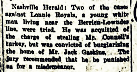April 4, 1919 - Lonnie Royal was convicted of a misdemeanor theft.