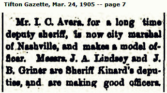 Jim Griner worked as a deputy for Sheriff Kinard, 1905.