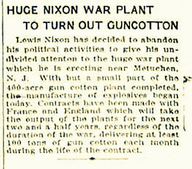 May 8, 1915 The Brooklyn Daily Eagle announced the beginning of gun cotton production at the Nixon Nitration Works