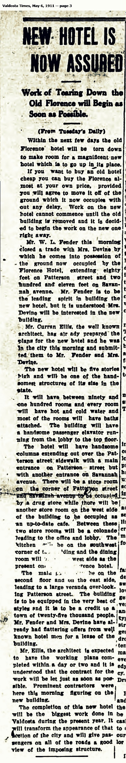 In 1911, The Valdosta Times reported that Lon Fender would build the Hotel Patterson.
