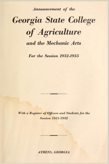 Announcement of the Georgia State College of Agriculture and the Mechanical Arts for the session 1932-1933 with Register of Officers and Students for the Session 1931-1932, Athens, Georgia