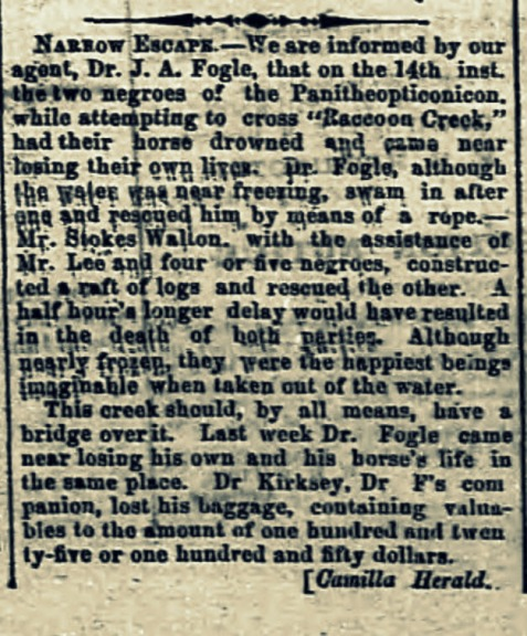 Albany Herald, March 1, 1872 reports Dr. J. A. Fogle's rescue of two men from drowning in Racoon Creek, Camilla, GA