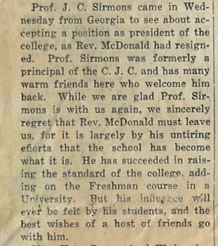 Professor John C. Sirmons visited Cherokee, TX in June, 1917 regarding the presidency of Cherokee Junior College.