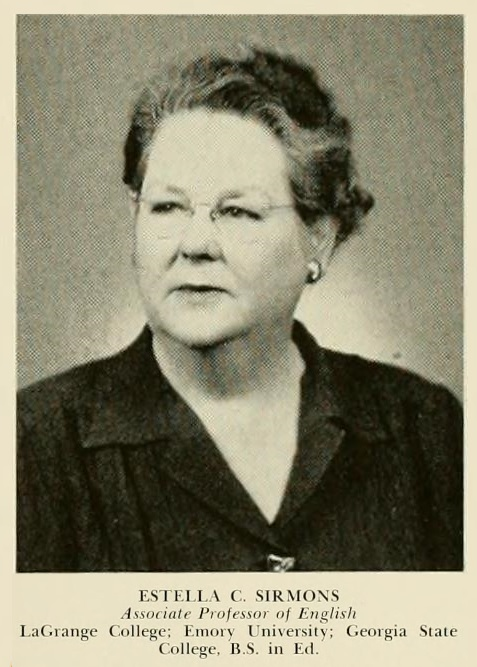Estella Moore Sirmons, 1943, Associate Professor of English, North Georgia College.