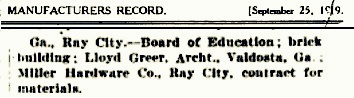 Industrial Development and Manufacturers Record, September 25, 1919, announcement of construction at Ray City, GA