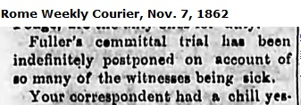 Letter dated October 29,1862 reports delay in the trial of Samuel Fuller for the death of John M. Reynolds