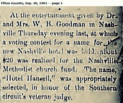 September 20, 1901 Tifton Gazette reported a new hotel in Nashville, GA