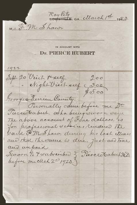 Dr. Pierce Hubert billed the estate of Francis Marion Shaw $5 for two visits to the deceased during his last illness leading up to his death. Image courtesy of Bryan Shaw.