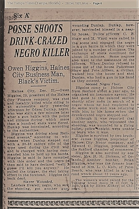 December 21, 1925 C. B. Shaw in gun battle with Odom Dunlap, alleged murderer of Owen Higgins.
