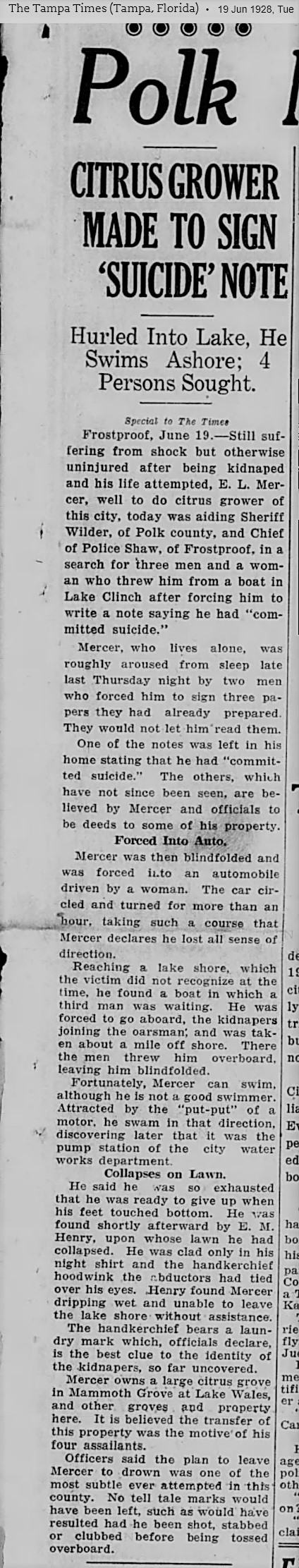 June 6, 1928 Tampa Tribune reports Frostproof, FL police chief Bruner Shaw investigating kidnapping of E.L. Mercer
