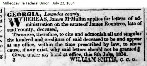 James McMullen served as administrator for the estate of James Rountree, Lowndes County, GA, 1834