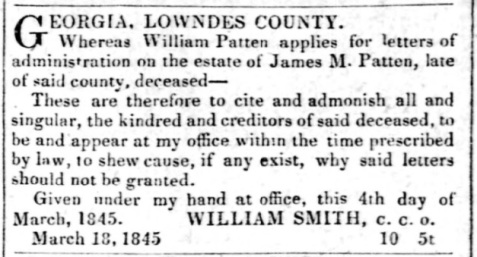 William Patten applied on March 4, 1845 for letters of administration on his father's estate. March 25, 1845 Milledgeville Southern Recorder