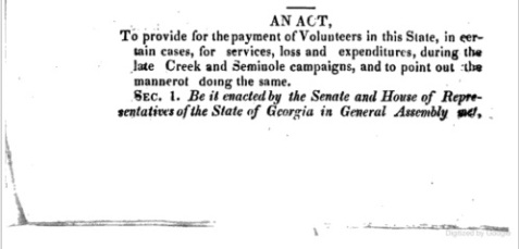 An 1836 Act to provide for the payment of Georgia Militia Volunteers in the Creek and Seminole Wars.