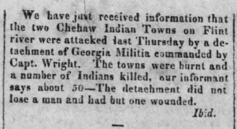 Augusta Herald May 5, 1818 edition reports massacre of Chehaw Indians.