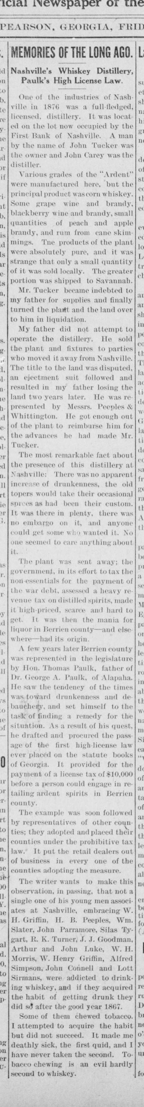 Anonymous memoir on 1876 whiskey distillery at Nashville, GA appeared in the Pearson Tribune, October 24,1919.