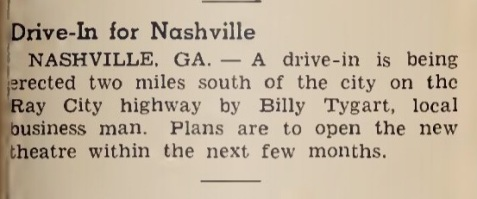 Notice in Boxoffice magazine, July 2, 1949. Drive-In theater coming to Nashville, GA